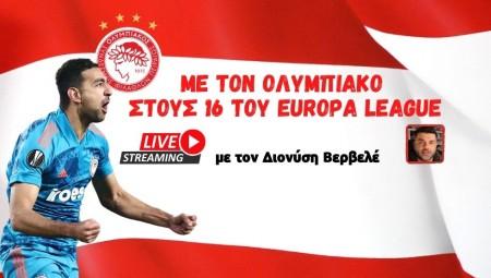 Live Streaming | Με τον Ολυμπιακό στους «16» του Europa League