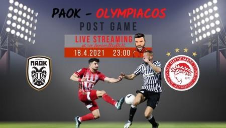 Live streaming | ΠΑΟΚ-Ολυμπιακός | Post game με τον Διονύση Βερβελέ