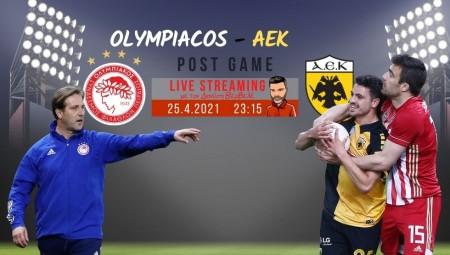 Live streaming | Ολυμπιακός-AEK | Post game με τον Διονύση Βερβελέ