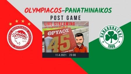Live streaming | Ολυμπιακός-Παναθηναϊκός | Post game με τον Διονύση Βερβελέ